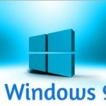 Windows 9 Scheduled to Release in 2015